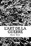 L'art de la guerre - CreateSpace Independent Publishing Platform - 02/04/2018