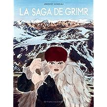 Saga de Grimr: Fauve d'Or - Prix du Meilleur Album du Festival d'Angoulême 2018