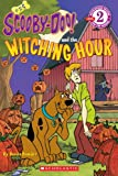 Scooby-Doo and the Witching Hour (Scooby-Doo! Readers: Level 2 (Pb))