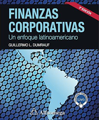 Finanzas corporativas - un enfoque latinoamericano 3a ed.