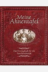 Meine Ahnentafel: Das Eintragbuch für die Familienchronik. Mit gestanztem ovalen Rahmen im Buchdeckel. Zum Einlegen des eigenen Familienfotos. Gebundene Ausgabe