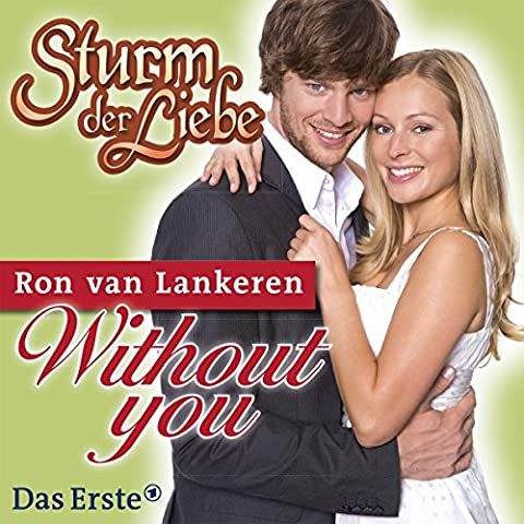 Without You (TV Serie Sturm der Liebe)