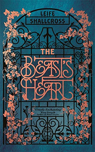 The Beast's Heart: The breathtakingly magical, brand new take on a tale as old as time