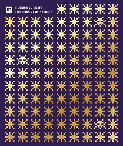 Invader New Mosaics of Ravenna par Invader