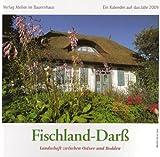 Fischland-Darss 2009. Landschaft zwischen Ostsee und Bodden / Fotopostkarten-Kalender: Mit 13 Farbpostkarten