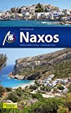 Naxos: Reiseführer mit vielen praktischen Tipps. - Dirk Schönrock