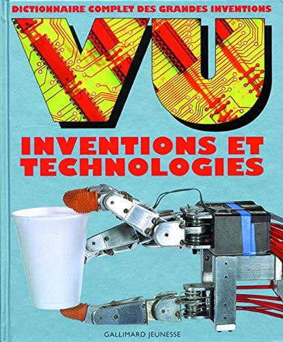 VU Inventions et technologies: Dictionnaire complet des grandes inventions par Collectif