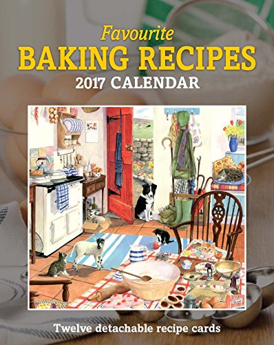 Favourite Backen Rezepte Kalender 2017 - cameracolour Serie -
