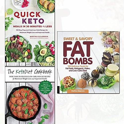 Sweet and Savory Fat Bombs, KetoDiet Cookbook and Quick Keto Meals in 30 Minutes or Less 3 Books Collection Set - 100 Delicious Treats for Fat Fasts, Ketogenic, Paleo, and Low-Carb Diets