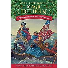 Revolutionary War On Wednesday (Magic Tree House 22, paper)