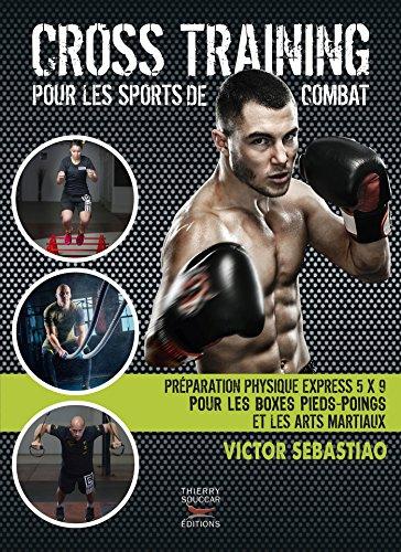 Cross training pour les sports de combat (COACH REM.FOR.) par Victor Sebastiao