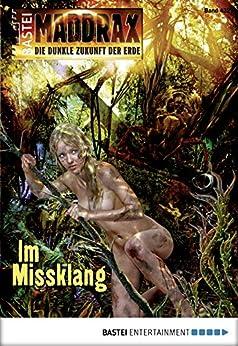 Maddrax - Folge 432: Im Missklang (German Edition) by [Binder, Wolf]