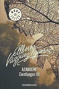 Azabache par Alberto Vázquez-Figueroa