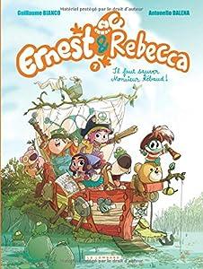 """Afficher """"Ernest & Rebecca n° 7 Il faut sauver monsieur Rébaud !"""""""