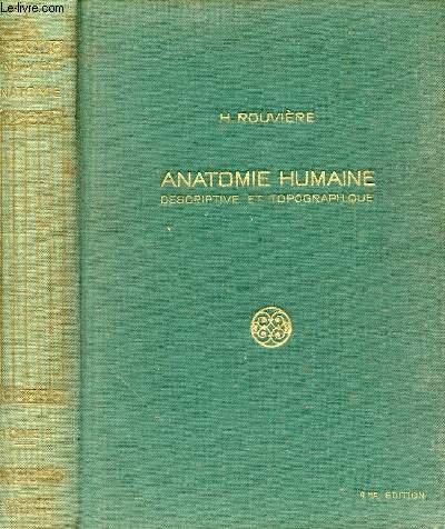 ANATOMIE HUMAINE DESCRIPTIVE ET TOPOGRAPHIQUE - TOME 1 : TETE ET COU -