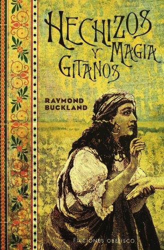 Hechizos y magia gitanos (MAGIA Y OCULTISMO)