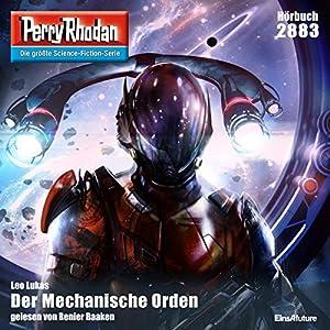 Leo Lukas - Der Mechanische Orden (Perry Rhodan 2883)