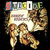 Suicide: Ghost Riders (Audio CD)