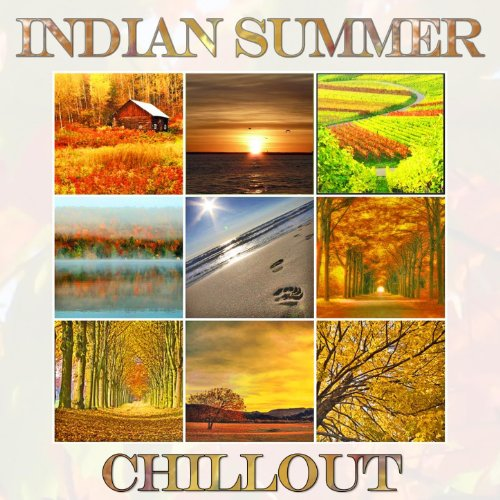 Indian Summer Chillout (Autumn Lounge Cafe Sunset Moods)