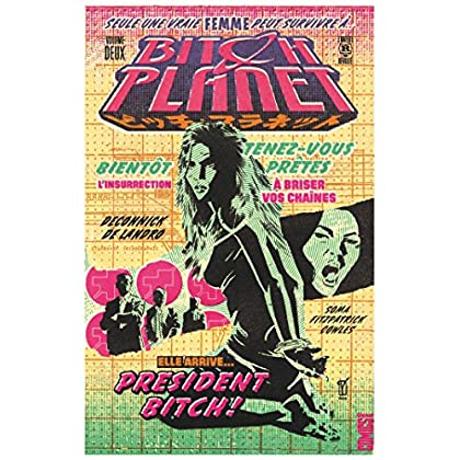 Bitch Planet - Tome 02: President bitch