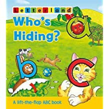 Who's Hiding ABC Flap Book (Letterland Picture Books)