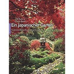 Ein japanischer Garten: Faszinierend, meditativ, inspirierend