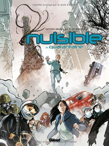 Nuisible, Tome 3 : Quarantaine