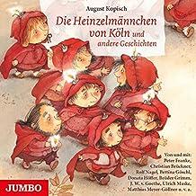 Die Heinzelmännchen Von Köln Und Andere Geschichte