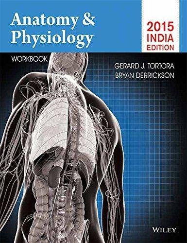 Anatomy And Physiology With Workbook 2015 India Edition (Pb 2015)
