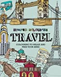 Adult Colouring - Travel (Inspired Colouring) by Parragon (2015-05-11)