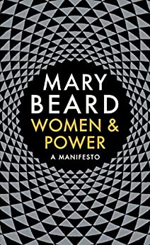 Women & Power: A Manifesto by [Beard, Mary]