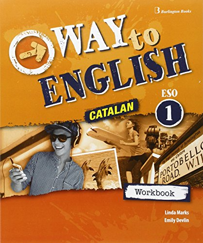 WAY TO ENGLISH 1ºESO WB CATALAN 16 por Varios autores