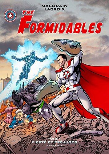 The Formidables, Tome 1 : Fierté et préjugés