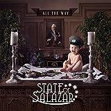 All the Way von State of Salazar
