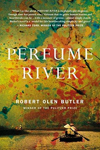 Perfume River: The poignant new literary novel from Pulitzer Prize winner par Robert Olen Butler