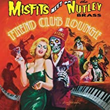 Fiend Club Lounge (Expanded Edition) by Misfits Meet the Nutley Brass (2013-11-25)