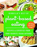 BenBella's Best of Plant-Based Eating: Recipes and Expertise from Your Favorite Vegan Authors