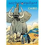 Michel Vaillant - tome 63 - Michel Vaillant (rééd. Dupuis) - 63 Caïro !