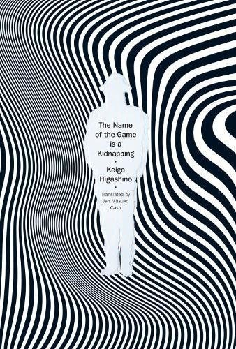 The Name of the Game is A Kidnapping par Keigo Higashino
