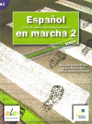 Espanol En Marcha 2 Exercises Book A2 by Francisca Castro (2005-07-26)