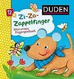 Duden 12+: Zi-Za-Zappelfinger Mein erstes Fingerspielbuch: ab 12 Monaten (DUDEN Pappbilderbücher 12+ Monate)