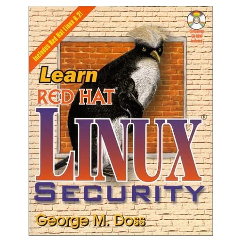 Learn Red Hat Linux Security: Includes Red Hat Linux 6.0 by Doss, George M. (2000) Paperback