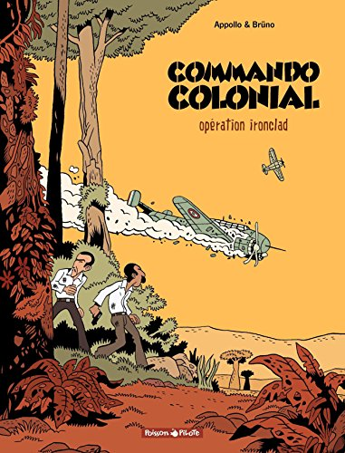 Commando Colonial – tome 1 - Opération Ironclad (French Edition)