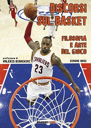 Discorsi sul Basket Filosofia e Arte del Gioco