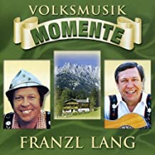 Volksmusik Momente by Franzl Lang (2008-07-04)