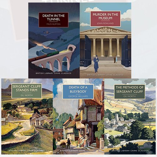 British Crime Classics Collection 5 Books Bundle (Death in the Tunnel, Murder in the Museum, Sergeant Cluff Stands Firm, Death of a Busybody, The Methods of Sergeant Cluff)