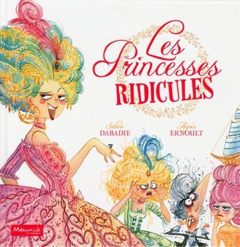 Les princesses ridicules