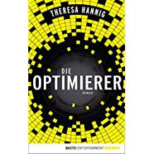 Die Optimierer: Roman (German Edition)