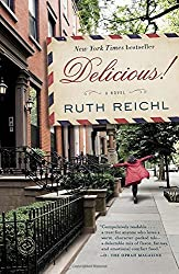 Delicious!: A Novel by Ruth Reichl (2015-05-12)