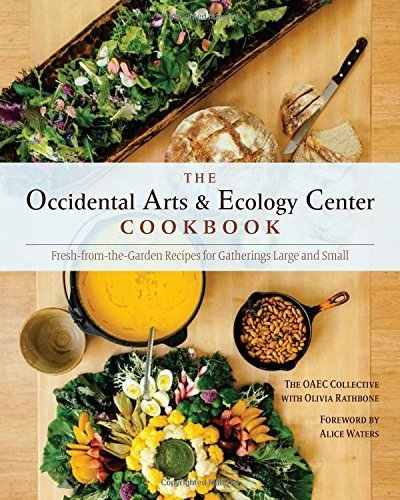 the-occidental-arts-and-ecology-center-cookbook-fresh-from-the-garden-recipes-for-gatherings-large-a